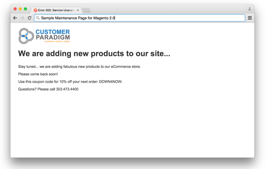 Magento 2.0 - Custom Maintenance Mode message, displayed in a browser.