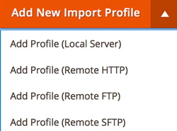 Add New Import Profile - local - HTTP - FTP - SFTP for Inventory Synch for Magento 2.0