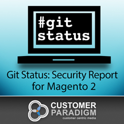 Git Status Security Report - Magento 2 Extension