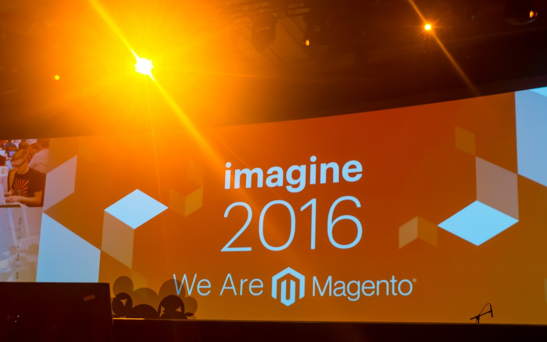 Magento Imagine 2016 Recap