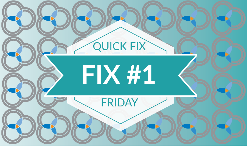 Quick Fix Friday #1 – When the Garbage Man Stops Collecting