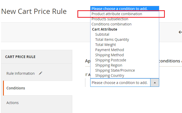 From the dropdown menu select product attribute combination