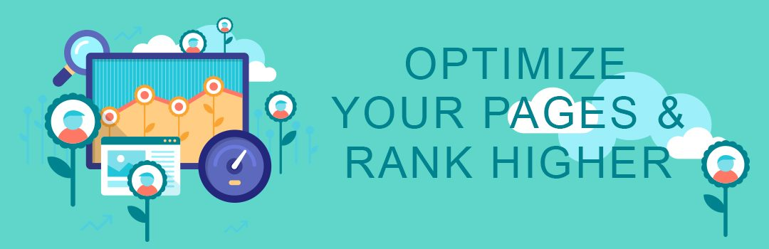 Stage 1: How to Optimize Your Pages and Rank Higher