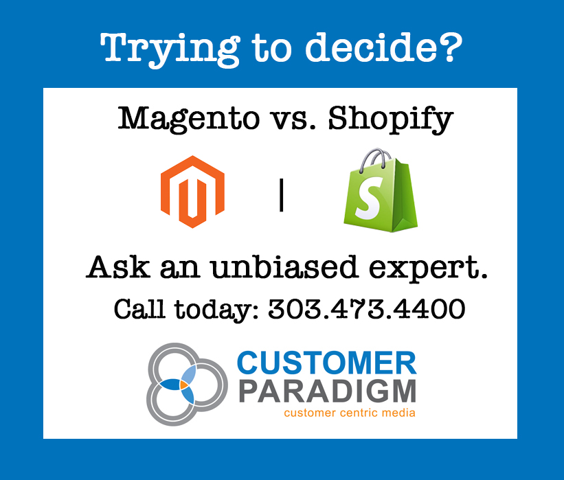 Trying to decide? Magento vs. Shopify
